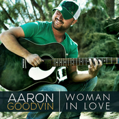 Aaron Goodvin: Woman in Love