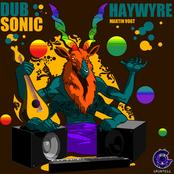 Haywyre: Dubsonic