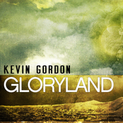 Kevin Gordon: Gloryland