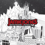 Jamie Jones: Don't You Remember The Future