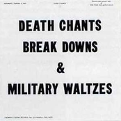 Death Chants, Breakdowns And Military Waltzes