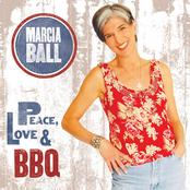 Marcia Ball: Peace, Love & BBQ