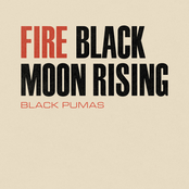 Black Pumas: Fire / Black Moon Rising