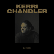 DJ-Kicks (Kerri Chandler) [Mixed Tracks]