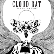 Cloud Rat: Fever Dreams