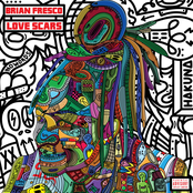 Brian Fresco: Love Scars