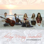 Annie Moses Band: Always Morning Somewhere