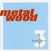 Metalwood 3