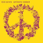 Dead Ghosts: Automatic Changer