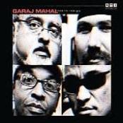 Garaj Mahal: More Mr. Nice Guy