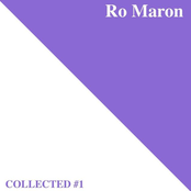 Ro Maron | Collected #1
