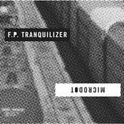 Split with F.P. Tranquilizer, Microdot