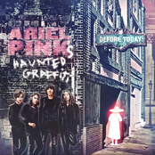 Ariel Pink: Before Today