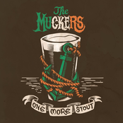 The Muckers: One More Stout