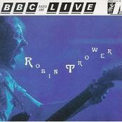 Robin Trower: BBC Radio 1 Live in Concert