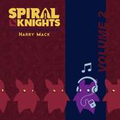 Harry Mack: Spiral Knights - Volume II