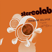 Stereolab: Margerine Eclipse