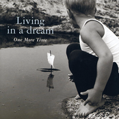 One More Time: Living In A Dream