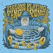 Pigeons Playing Ping Pong: Presto