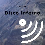 Disco Inferno: The 5 EPs