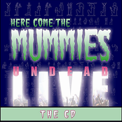 Here Come The Mummies: Undead Live...The CD
