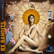 To Our Unborn Daughters by Rx Bandits