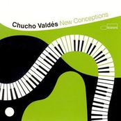 Chucho Valdes: New Conceptions