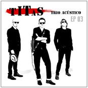 Titãs Trio Acústico EP 03