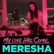 My Love Has Come - Single