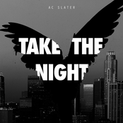 AC Slater: Take The Night