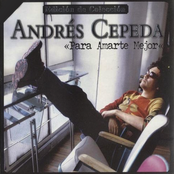 Andres Cepeda: Para amarte mejor