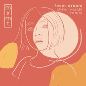 fever dream (Shawn Wasabi remix)