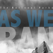 The National Parks: As We Ran