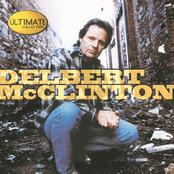 Delbert McClinton: Ultimate Collection