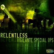 Relentless The Tangible: Vigilante Special Ops