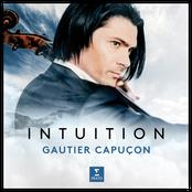 Gautier Capucon: Intuition