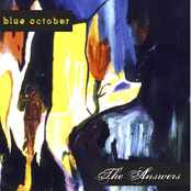 Blue October: The Answers