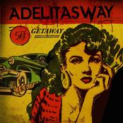 Adelitas Way: Getaway