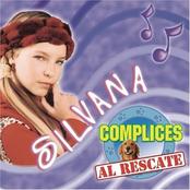 Silvana - Cómplices Al Rescate