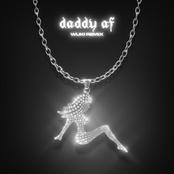 Daddy AF (Wuki Remix)