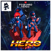 Pegboard Nerds: Hero (feat. Elizaveta)
