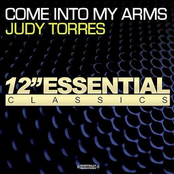 Judy Torres: Come Into My Arms