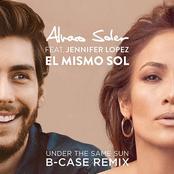 El Mismo Sol (Under The Same Sun) [B-Case Remix]