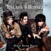 Palaye Royale: Boom Boom Room (Side A)