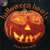Andy Gold: Halloween Howls: Fun & Scary Music (Deluxe Edition)