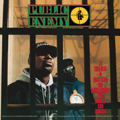 Rebel Without a Pause by Public Enemy