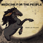 Medicine for the People: Dark As Night