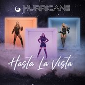 Hurricane: Hasta la Vista