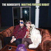 The Handcuffs: Waiting for the Robot