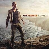 Kirk Franklin: Hello Fear